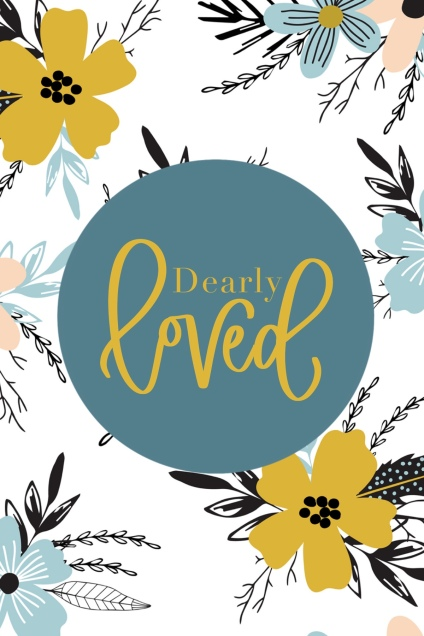 Dearly Loved 4x6 Printable